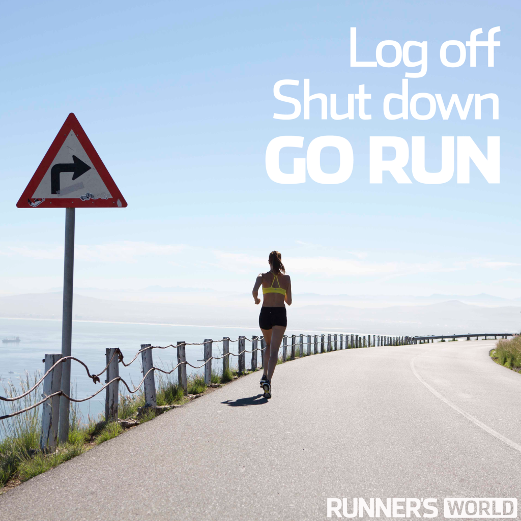 Runners motivation quotes Quit computer and run