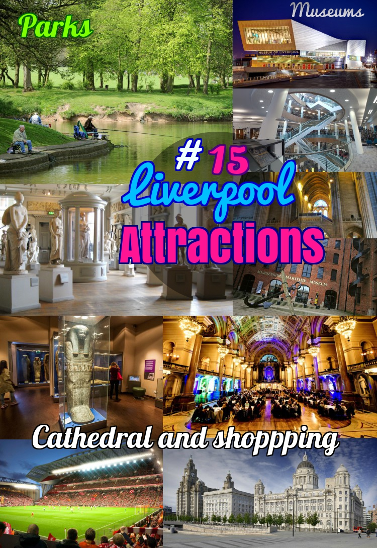 15 Best Things to do in Liverpool: Top Attractions of this City