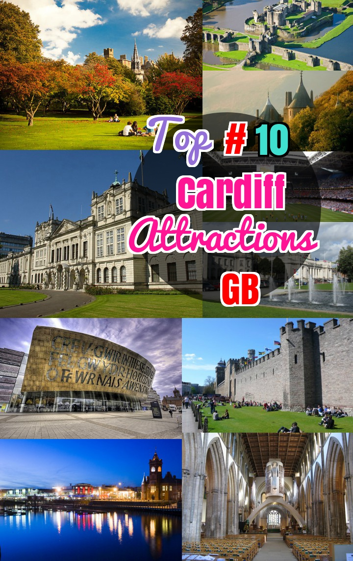 #10 Things to do in Cardiff: Attractions and Best Restaurants Cardiff United Kingdom