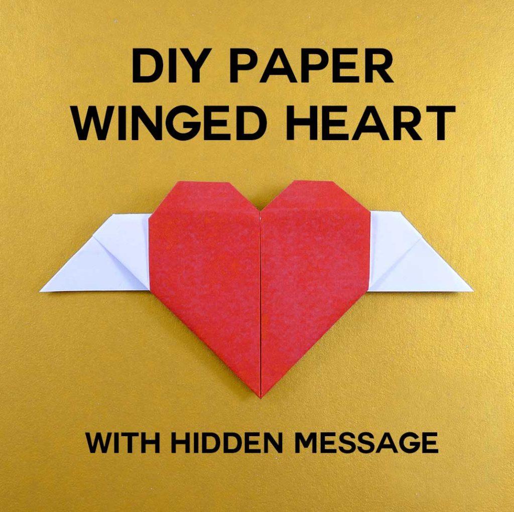 DIY Origami Paper Craft: Winged Heart with Hidden Message