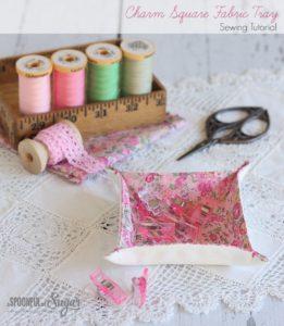 Charm Square Fabric Tray- DIY Storage Organizer for Sewing Stuff