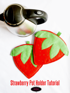 All-Sew Strawberry Pot Holders: The Easiest Fabric Scrap Craft Idea for The Beginners